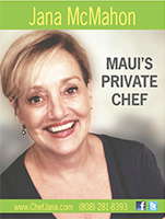 Jana McMahon - Maui Private Chef